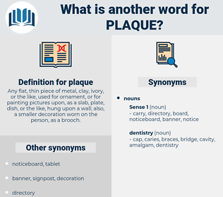 plaque, synonym plaque, another word for plaque, words like plaque, thesaurus plaque
