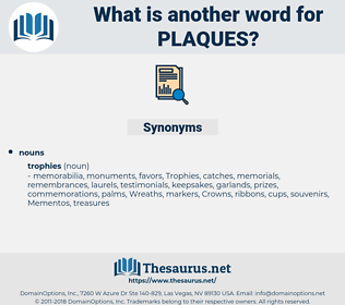 plaques, synonym plaques, another word for plaques, words like plaques, thesaurus plaques