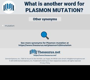 plasmon mutation, synonym plasmon mutation, another word for plasmon mutation, words like plasmon mutation, thesaurus plasmon mutation