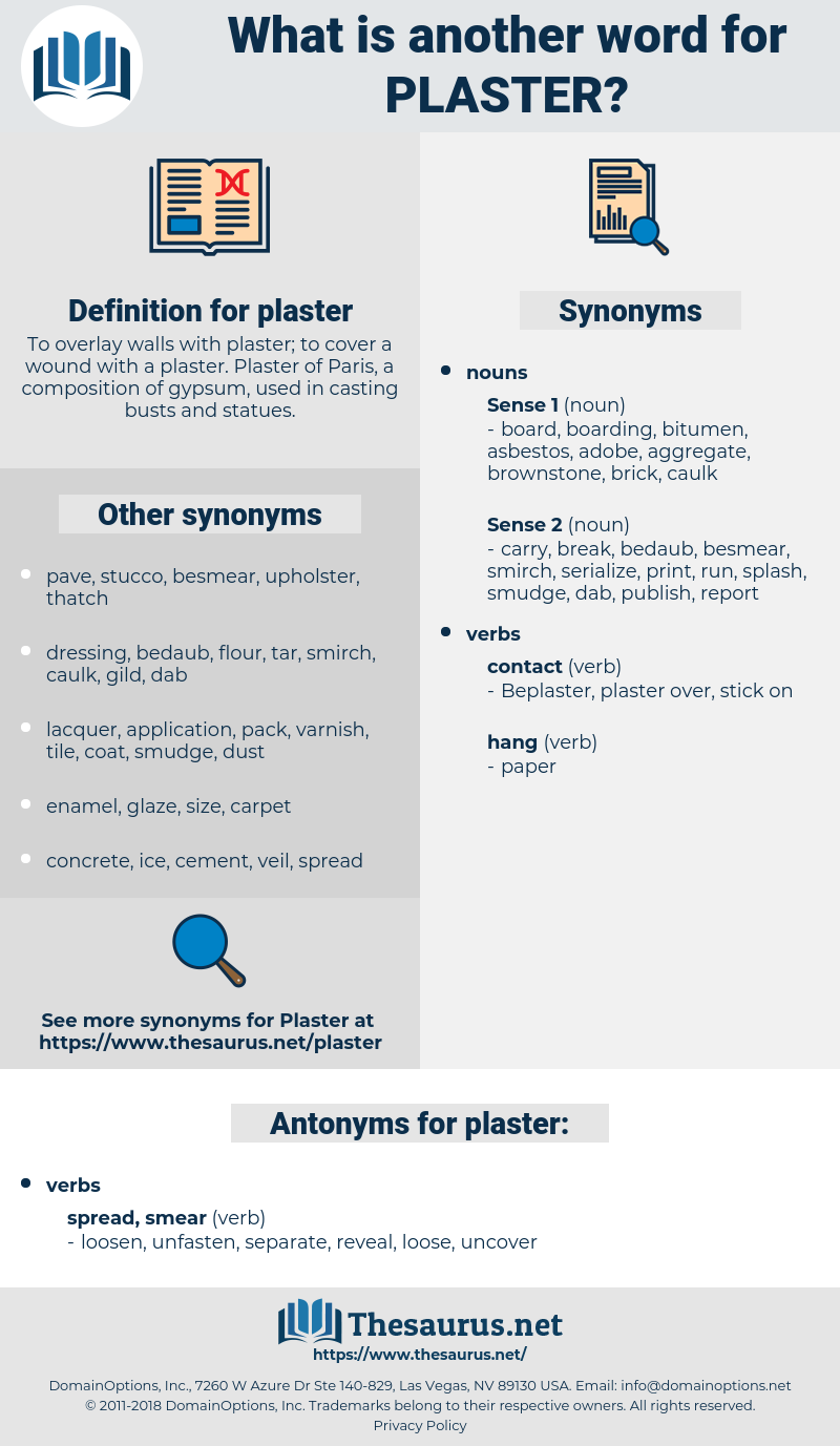plaster, synonym plaster, another word for plaster, words like plaster, thesaurus plaster
