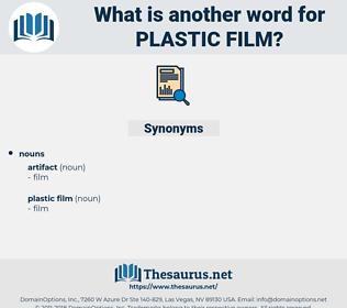 plastic film, synonym plastic film, another word for plastic film, words like plastic film, thesaurus plastic film