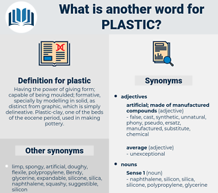 plastic, synonym plastic, another word for plastic, words like plastic, thesaurus plastic