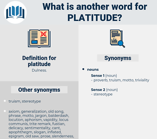 platitude, synonym platitude, another word for platitude, words like platitude, thesaurus platitude