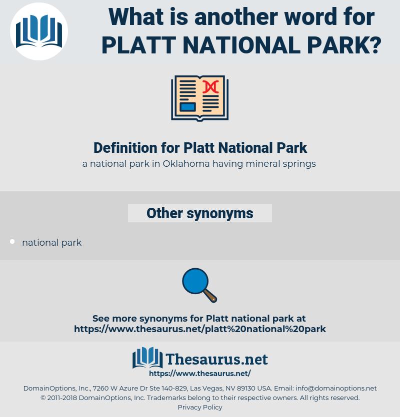 Platt National Park, synonym Platt National Park, another word for Platt National Park, words like Platt National Park, thesaurus Platt National Park
