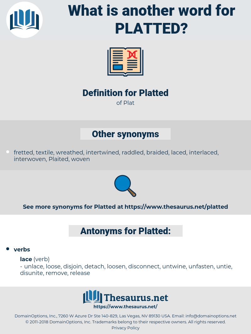 Platted, synonym Platted, another word for Platted, words like Platted, thesaurus Platted