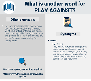 play against, synonym play against, another word for play against, words like play against, thesaurus play against