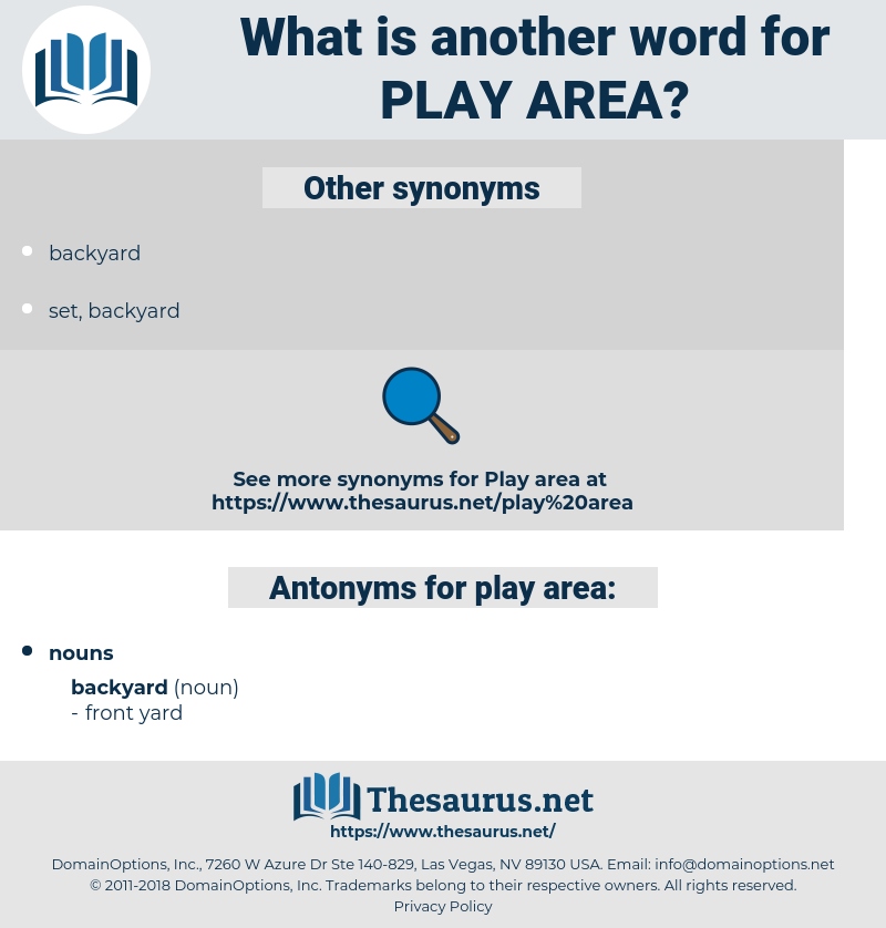 play area, synonym play area, another word for play area, words like play area, thesaurus play area