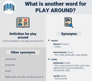 play around, synonym play around, another word for play around, words like play around, thesaurus play around