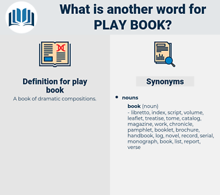 play book, synonym play book, another word for play book, words like play book, thesaurus play book