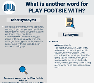 play footsie with, synonym play footsie with, another word for play footsie with, words like play footsie with, thesaurus play footsie with