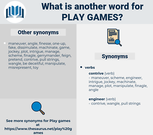 play games, synonym play games, another word for play games, words like play games, thesaurus play games