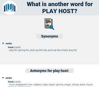 play host, synonym play host, another word for play host, words like play host, thesaurus play host