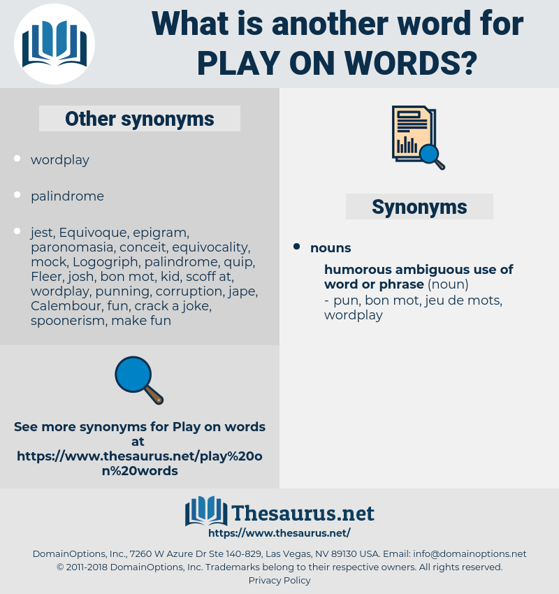 play on words, synonym play on words, another word for play on words, words like play on words, thesaurus play on words