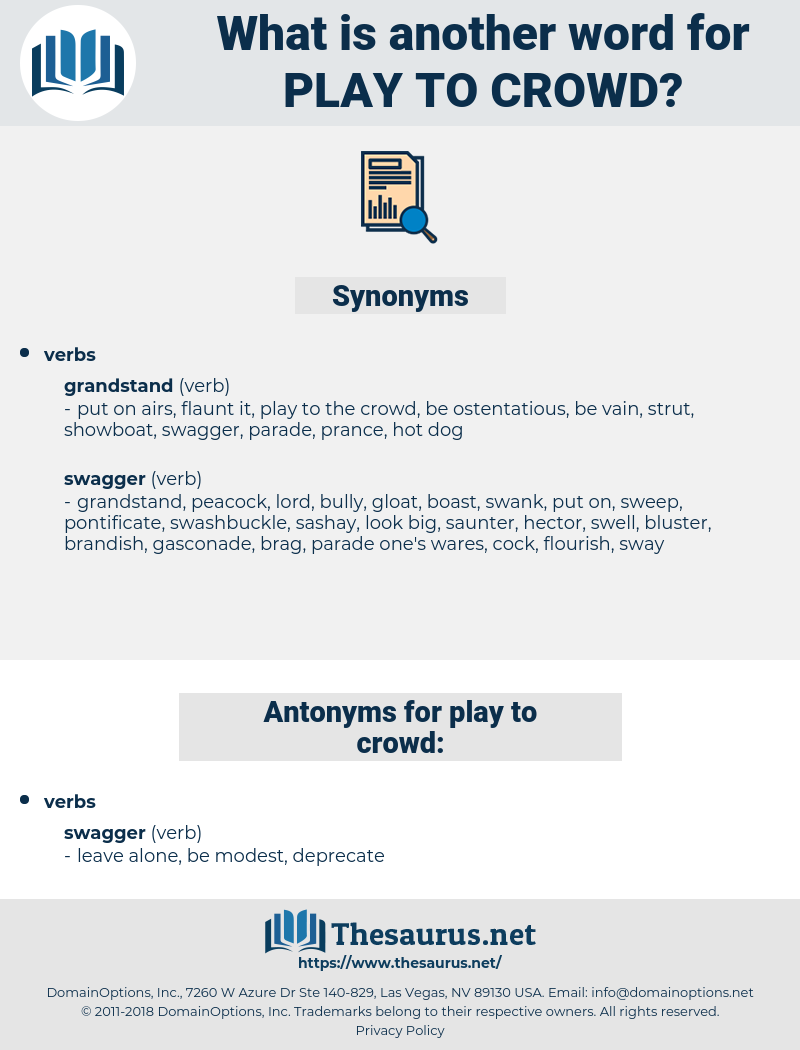 play to crowd, synonym play to crowd, another word for play to crowd, words like play to crowd, thesaurus play to crowd