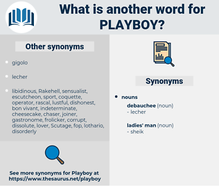 playboy, synonym playboy, another word for playboy, words like playboy, thesaurus playboy