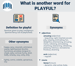 playful, synonym playful, another word for playful, words like playful, thesaurus playful