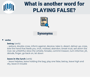 playing false, synonym playing false, another word for playing false, words like playing false, thesaurus playing false