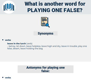 playing one false, synonym playing one false, another word for playing one false, words like playing one false, thesaurus playing one false