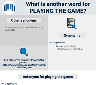playing the game, synonym playing the game, another word for playing the game, words like playing the game, thesaurus playing the game