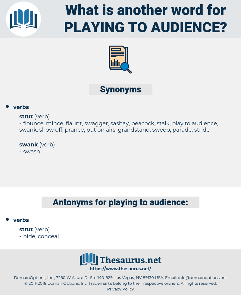 playing to audience, synonym playing to audience, another word for playing to audience, words like playing to audience, thesaurus playing to audience