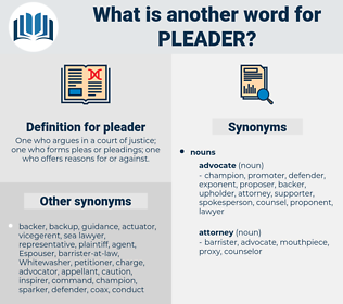 pleader, synonym pleader, another word for pleader, words like pleader, thesaurus pleader