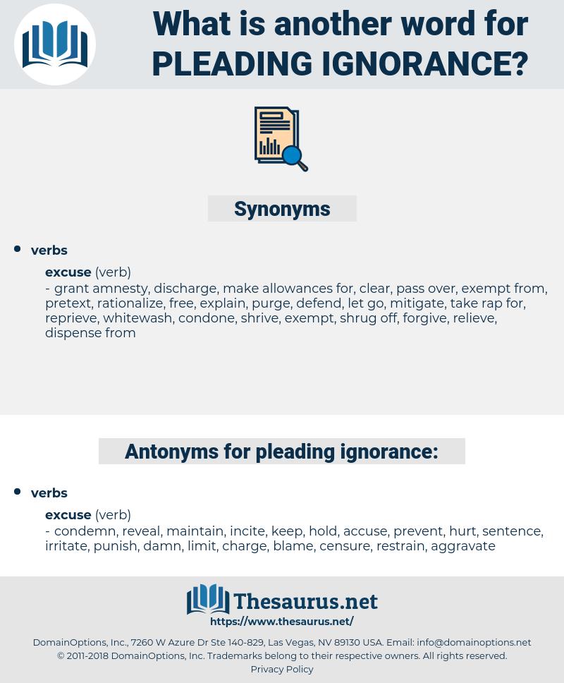 pleading ignorance, synonym pleading ignorance, another word for pleading ignorance, words like pleading ignorance, thesaurus pleading ignorance