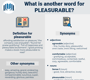 pleasurable, synonym pleasurable, another word for pleasurable, words like pleasurable, thesaurus pleasurable
