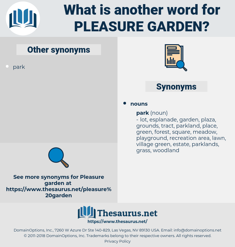 pleasure garden, synonym pleasure garden, another word for pleasure garden, words like pleasure garden, thesaurus pleasure garden