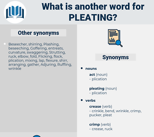 pleating, synonym pleating, another word for pleating, words like pleating, thesaurus pleating