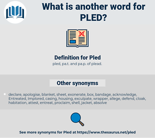 Pled, synonym Pled, another word for Pled, words like Pled, thesaurus Pled