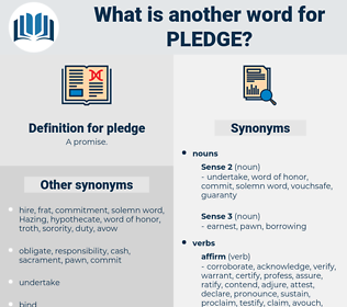 pledge, synonym pledge, another word for pledge, words like pledge, thesaurus pledge