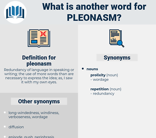 pleonasm, synonym pleonasm, another word for pleonasm, words like pleonasm, thesaurus pleonasm