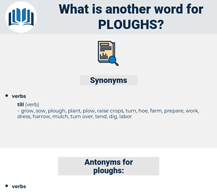 ploughs, synonym ploughs, another word for ploughs, words like ploughs, thesaurus ploughs