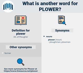 plower, synonym plower, another word for plower, words like plower, thesaurus plower