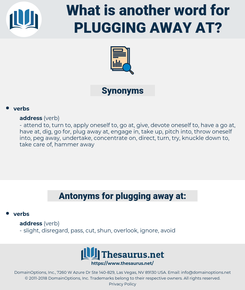 plugging away at, synonym plugging away at, another word for plugging away at, words like plugging away at, thesaurus plugging away at