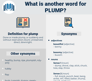 plump, synonym plump, another word for plump, words like plump, thesaurus plump