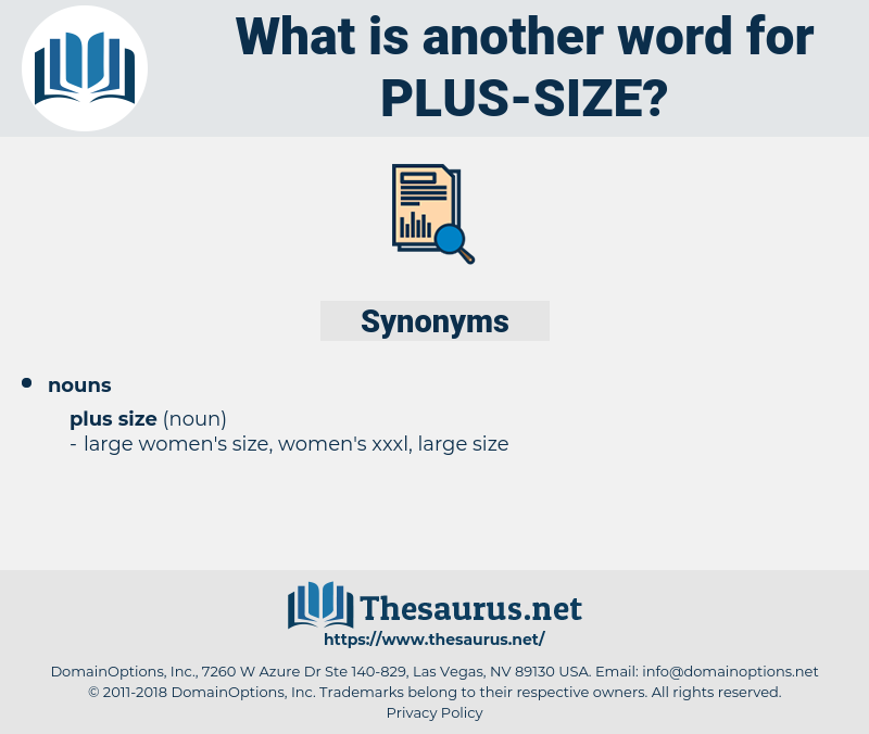 plus-size, synonym plus-size, another word for plus-size, words like plus-size, thesaurus plus-size