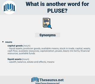 pluse, synonym pluse, another word for pluse, words like pluse, thesaurus pluse