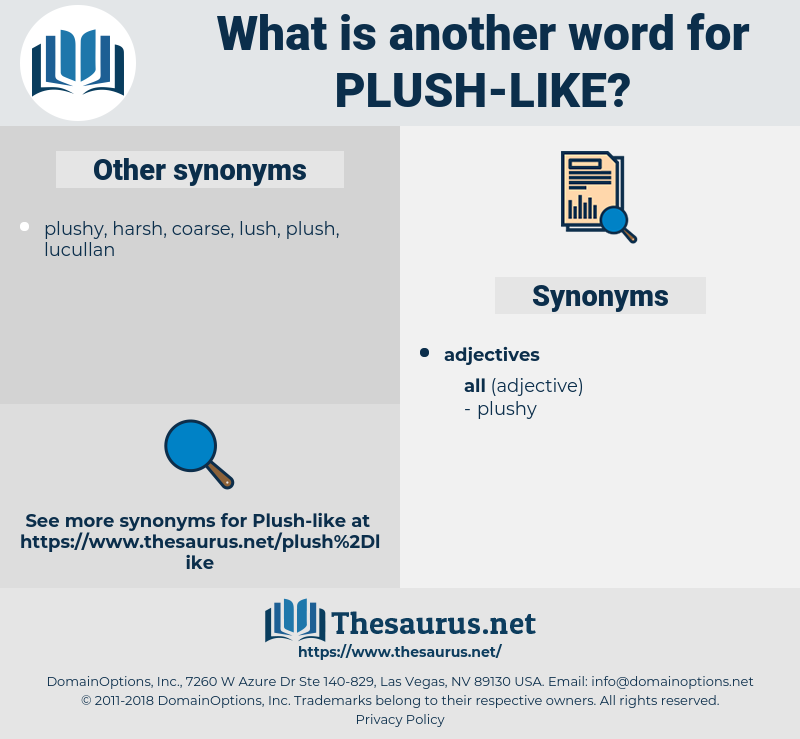 plush-like, synonym plush-like, another word for plush-like, words like plush-like, thesaurus plush-like