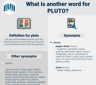 pluto, synonym pluto, another word for pluto, words like pluto, thesaurus pluto
