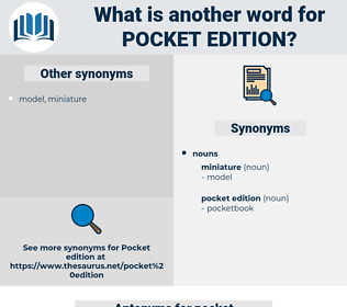 pocket edition, synonym pocket edition, another word for pocket edition, words like pocket edition, thesaurus pocket edition