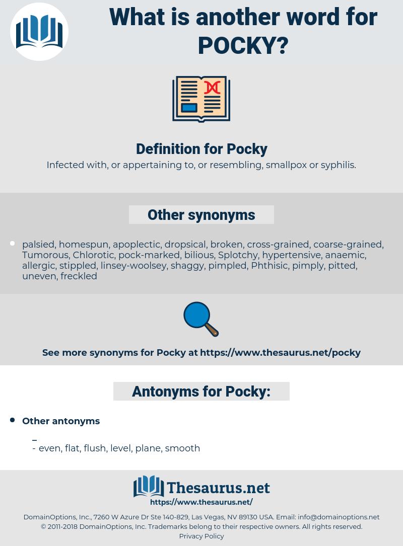Pocky, synonym Pocky, another word for Pocky, words like Pocky, thesaurus Pocky