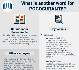 Pococurante, synonym Pococurante, another word for Pococurante, words like Pococurante, thesaurus Pococurante