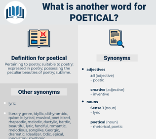 poetical, synonym poetical, another word for poetical, words like poetical, thesaurus poetical