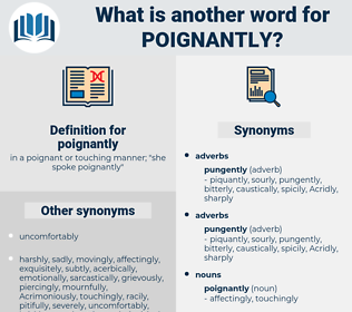 poignantly, synonym poignantly, another word for poignantly, words like poignantly, thesaurus poignantly