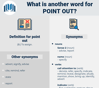point out, synonym point out, another word for point out, words like point out, thesaurus point out