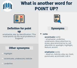 point up, synonym point up, another word for point up, words like point up, thesaurus point up