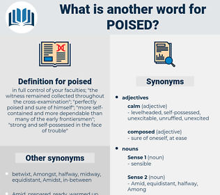 poised, synonym poised, another word for poised, words like poised, thesaurus poised