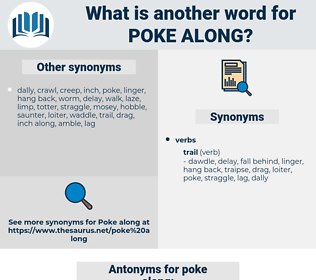 poke along, synonym poke along, another word for poke along, words like poke along, thesaurus poke along