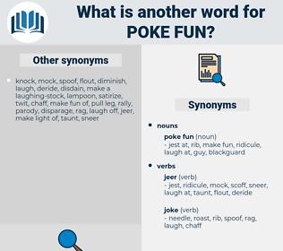 poke fun, synonym poke fun, another word for poke fun, words like poke fun, thesaurus poke fun
